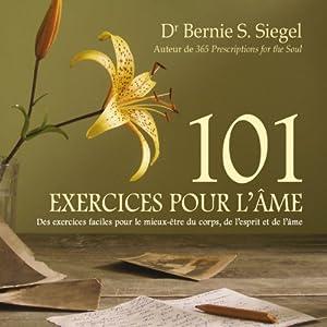 101 exercices pour l'âme | Livre audio