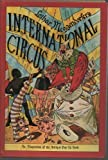 International Circus; A Reproduction of the Antique Pop-Up Book by Lothar Meggendorder (0670400114) by Meggendorfer, Lothar