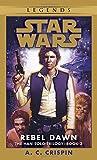 Rebel Dawn: Star Wars (The Han Solo Trilogy)