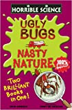 Nick Arnold Ugly Bugs and Nasty Nature (Horrible Science)
