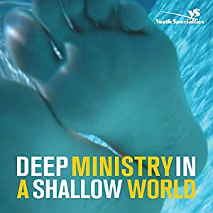 Deep Ministry in a Shallow World Audiobook