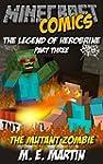 Minecraft: The Legend of Herobrine: T...