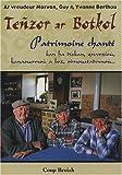 echange, troc Guy Berthou, Yvonne Berthou - Teñzor ar Botkol : Patrimoine chanté des frères Morvan