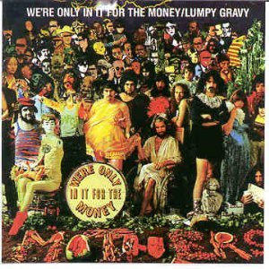 Frank Mothers Of Invention Zappa We Re Only In It For