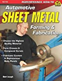 Automotive Sheet Metal Forming & Fabrication (SA Design)
