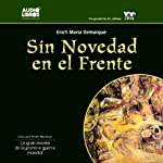 Sin Novedad en el Frente [All Quiet on the Western Front] | Erich Maria Remarque