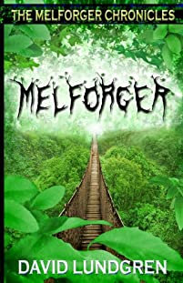 (FREE on 8/24) Melforger by David Lundgren - http://eBooksHabit.com