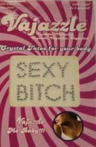 """Vajazzle - """"Sexy Bitch"""""""