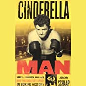 Cinderella Man: James Braddock, Max Baer, and the Greatest Upset in Boxing History | [Jeremy Schaap]