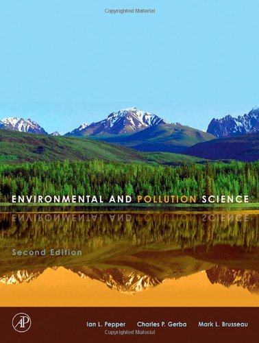 Environmental and Pollution Science, Second Edition