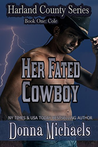 Book: Her Fated Cowboy (Harland County Series) by Donna Michaels