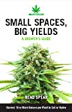 Small Spaces, Big Yields (MJAdvisor Book 1)