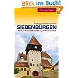 Siebenbürgen: Rund um Kronstadt, Schäßburg und Hermannstadt