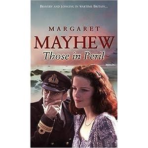 Those in Peril  - Margaret Mayhew