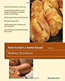 How to Start a Home-Based Bakery Business