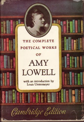 Amy Lowell Critical Essays