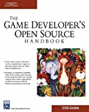 Game Developers Open Source Handbook (Charles River Media Game Development)