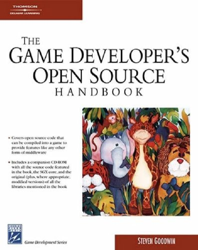 Game Developer's Open Source Handbook (Charles River Media Game Development)
