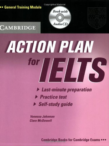 Action Plan for IELTS Self-study Pack General Training Module (Cambridge Books for Cambridge Exams)