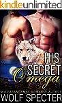 His Secret Omega (M/M Gay Shifter Mpr...