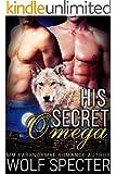 His Secret Omega (M/M Gay Shifter Mpreg Romance)