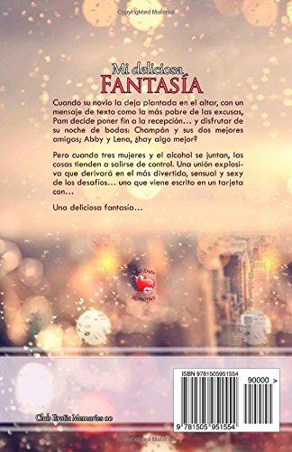 Mi Deliciosa Fantasia (Club Erotic Memories 00)