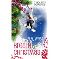 "Breath of Christmas (Christmas Holiday Extravaganza) (Kindle Edition) By E.A. West          Buy new: $2.99     Customer Rating:       First tagged ""asthma"" by E.A. West"