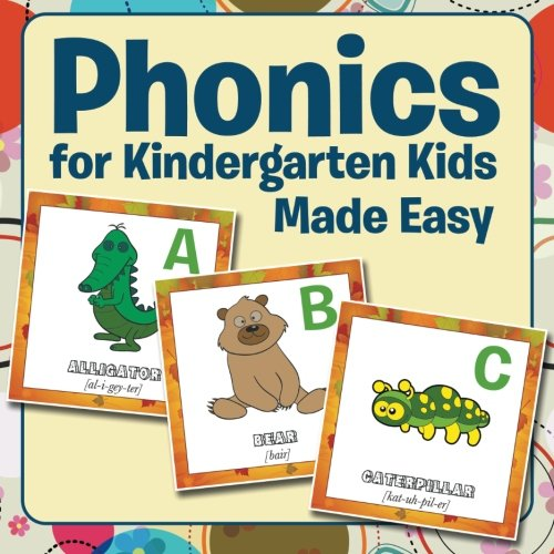Phonics for Kindergarten Kids Made Easy (Phonics Made Easy compare prices)