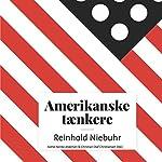 Reinhold Niebuhr (Amerikanske tænkere) | Astrid Nonbo Andersen,Christian Olaf Christiansen