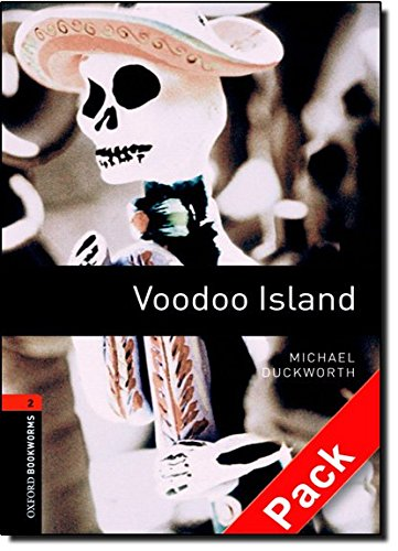Oxford Bookworms Library: Oxford Bookworms. Stage 2: Voodoo Island CD Pack Edition 08: 700 Headwords