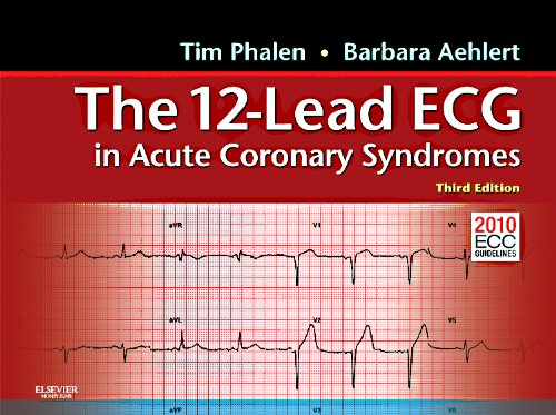 The 12-Lead ECG in Acute Coronary Syndromes, 3rd Edition
