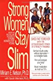 Strong Women Stay Slim (0553379453) by Miriam Nelson