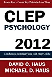 img - for CLEP Psychology - 2012: Condensed Summary and Test Prep Guide book / textbook / text book
