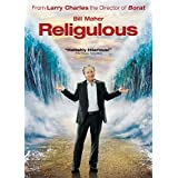 Religulous ~ Bill Maher