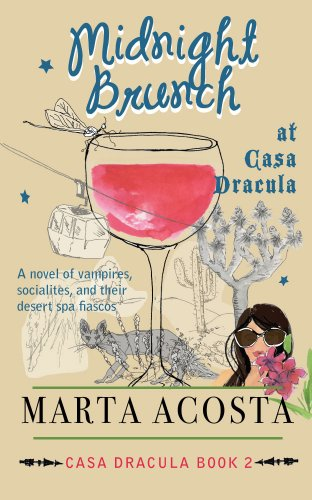 Midnight Brunch at Casa Dracula by Marta Acosta