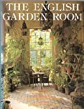 img - for The English Garden Room book / textbook / text book