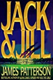 img - for By James Patterson Jack & Jill (Alex Cross) (1st) book / textbook / text book