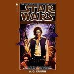 Star Wars: The Han Solo Trilogy: Rebel Dawn | A. C. Crispin