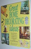 Great Home Decorating Ideas: Planning, Surfaces, Lighting, Storage, Soft Furnishings (0831740574) by Lawrence, Mike