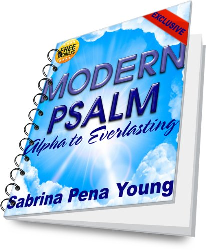 Modern Psalm: Alpha to Everlasting