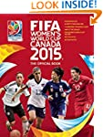 FIFA Women's World Cup Canada 2015: T...
