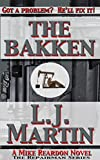 The Bakken: A Mike Reardon Novel (The Repairman Book 2)