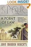 SPQR X: A Point of Law (The SPQR Roman Mysteries)