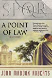 SPQR X: A Point of Law (0312337264) by Roberts, John Maddox