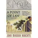 "A Point of Law (SPQR)von ""John Maddox Roberts"""
