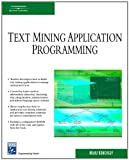 Manu Konchady Text Mining Application Programming (Charles River Media Programming)