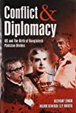 img - for Conflict and Dilpomacy: US and the Birth of Bangladesh Pakistan Divide book / textbook / text book