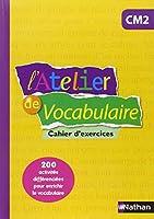 L'Atelier de Vocabulaire CM2