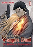 Dance in the Vampire Bund: The Memories of Sledge Hammer Vol. 3