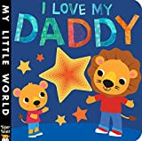 I Love My Daddy (My Little World)